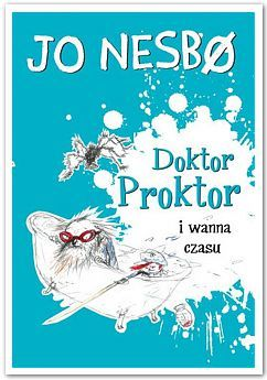 Doktor Proktor i wanna czasu. Tom 2.