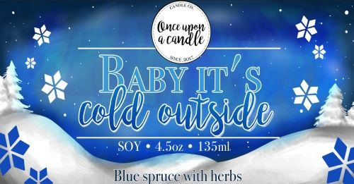 Świeca sojowa Baby, it's cold outside (Ed Sheeran) Once Upon a Candle
