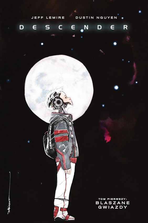 Descender. Tom 1. Blaszane Gwiazdy - Jeff Lemire, Dustin Nguyen, Steve Wands