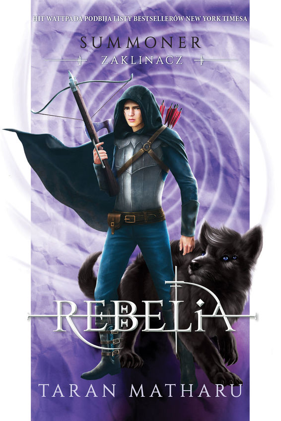 Rebelia. Summoner. Zaklinacz. Tom 4