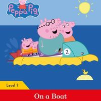 Peppa Pig: On a Boat. Activity Book. Ladybird Readers Level 1